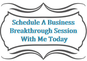 Business Breakthrough Session